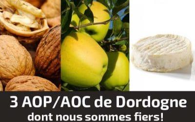3 AOP/AOC de Dordogne dont nous sommes fiers !