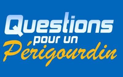 Questions pour un Périgourdin