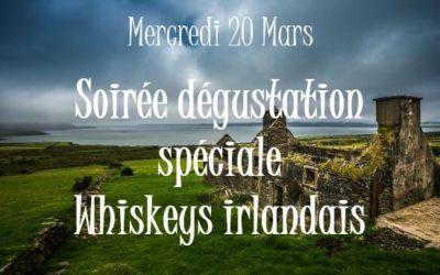 Soirée dégustation spéciale Whiskeys Irlandais au V and B de Sarlat