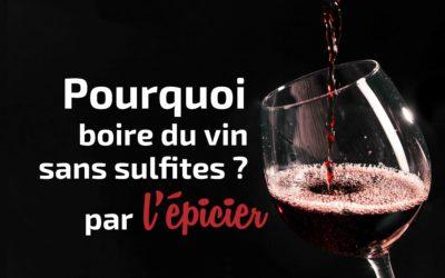 Pourquoi boire du vin sans sulfites ?