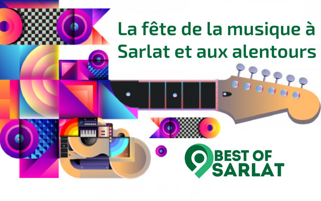 La Fête de la Musique à Sarlat